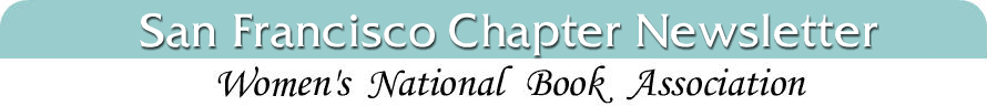 Women's National Book Association, San Francisco Chapter Newsletter
