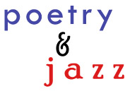Poetry and Jazz